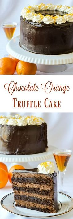 Chocolate Orange Truffle Cake with Chocolate Cointreau Glaze - an easy to make, one bowl, homemade chocolate cake gets filled with simple chocolate orange whipped truffle filling and covered in a Cointreau infused chocolate glaze.