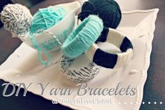 Tattered and Inked: DIY Yarn Bracelets