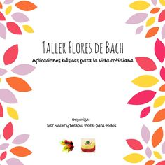 Taller de Flores de Bach- aplicaciones básicas