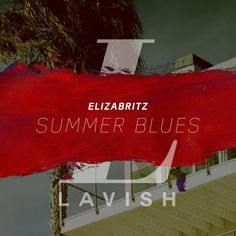 Elizabritz – Summer Blues Source by Lavish Summer Blues, Rap Music, Your Music, Join, Decor, Wraps, Decorating, Dekoration, Rap