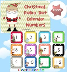 FREE Christmas Polka Dot Calendar Numbers PDF File    3 page, downloadable file designed by Clever Classroom.    Involve your students in your interactive calendar by asking them to place the date on the calendar each morning. Discuss the small Christmas images seen on the number cards.