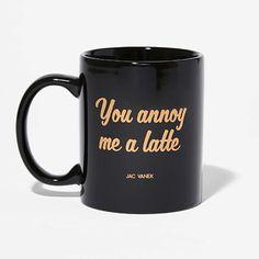 Jac Vanek Annoy Me a Latte Mug - BestProducts.com