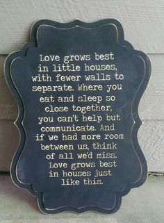 Love grows best in little houses 24x17 by TheMonogrammedWreath, $40.00 - Sweet!