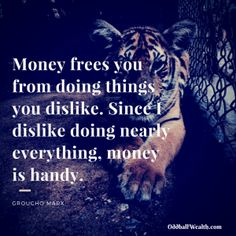 "Money and Budgeting Quotes - ""Money frees you from doing things you dislike. Since I dislike doing nearly everything, money is handy. Managing Your Money, Make Money Blogging, Money Saving Tips, Money Tips, Earn Money, Budget Quotes, Finance Blog, Finance Tips, Budgeting 101"