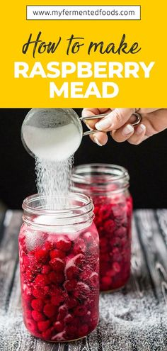 Raspberry mead takes a while to age but the results are worth that wait! Use this fail-proof raspberry mead recipe and amaze your guests with your skills! Mead Wine Recipes, Mead Recipe, Alcohol Recipes, Canning Recipes, Homebrew Recipes, How To Make Mead, Kombucha How To Make, Homemade Alcohol, Homemade Liquor