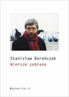 Wiersze zebrane [Stanisław Barańczak] << KLIKAJ I CZYTAJ ONLINE