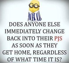 Funny minions images with quotes (05:11:24 PM, Sunday 02, August 2015 PDT) – 10 pics