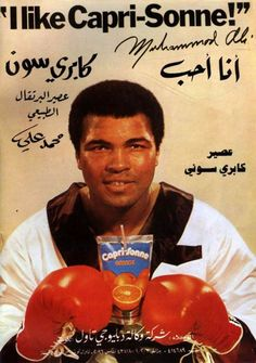 """""""Kuwaiti ad for CAPRI-SONNE (now sold in the ME under Capri Sun) with an endorsement by MUHAMMED ALI""""  http://teapotify.tumblr.com/post/7731735931"""