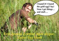 First annual zombie apocalypse easter egg hunt.