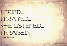 prayers to god for help | the word psalm 66 17 20 nlt for i cried out to him for help praising