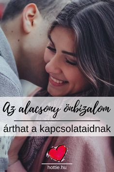 Párkapcsolat - Így dönti romba az alacsony önbizalom a kapcsolataid Self Care, Relationship, Love, Quotes, Amor, Quotations, Relationships, Quote, Shut Up Quotes