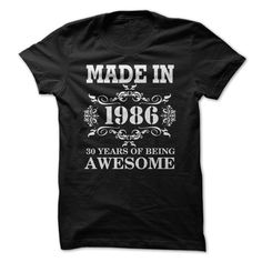 MADE IN 1986 30 YEAR T-Shirts, Hoodies. VIEW DETAIL ==► Funny Tee Shirts