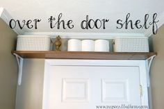 Install an over the door shelf in your bathroom to maximize storage in a small space!