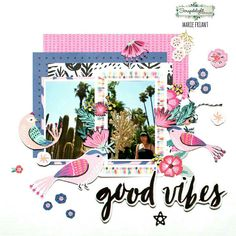 This is my new page for @scrapdelight. I am featuring the gorgeous collection 'Good Vibes' from Crate Paper. ¤ Voici ma nouvelle page pour @scrapdelight. Je présente la magnifique collection 'Good Vibes' de Crate Paper.