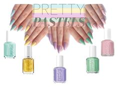 """Pastel Nails"" by gulayunal ❤ liked on Polyvore featuring beauty and Essie"