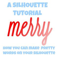 silhouette tutorial, fonts