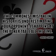 List of poker quotes, quotes that apply to poker and goal-oriented quotes from…