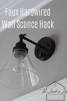 Surprisingly Easy Faux Hardwired Wall Sconce Hack You Can Do Now - Most creative decoration list Wireless Wall Sconce, Plug In Wall Sconce, Wall Sconce Lighting, Wall Sconces, Wall Sconce Bedroom, Plug In Wall Lights, Faux Walls, Best Decor, Puck Lights