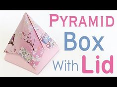 Pyramid Origami Paper Box With Lid - Origami Kawaii - YouTube