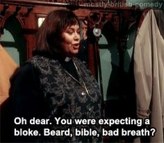 When Dibley were way too shocked at the idea of a female vicar. British Tv Comedies, British Comedy, Bbc Tv Shows, Movies And Tv Shows, Welsh, Young Movie, Vicar Of Dibley, Dawn French, British Humor
