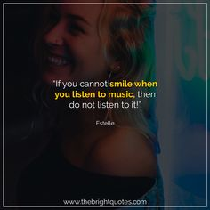 """""""If you cannot smile when you listen to music, then do not listen to it!"""" #smile #instagram #pinterest #quotes #quotesforher #smiling #goodmood #mood #insta #inspiration #keepsmiling #quotesoftheday #quoteoftheday #qotd #thebrightquotes #funny #boyfriend #girlfriend #captions"""