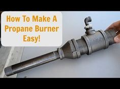 How to make a forced air propane burner EASY! - YouTube