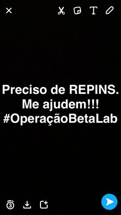 Preciso de REPINS  #TimBeta #BetaLab #OperacaoBetaLab
