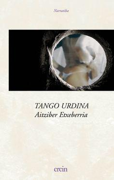 ETXEBERRIA, A., Tango urdina, Erein, 2003