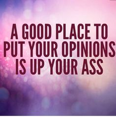 Lol live the life you want. Others opinions mean nothing