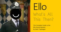 Ello Complete User Guide