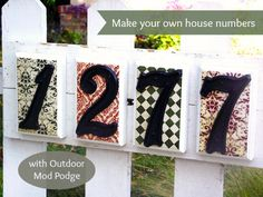 Easy Customized DIY Address Sign, DIY and Crafts, House number sign DIY project - with Outdoor Mod Podge! Craft Projects, Projects To Try, Craft Ideas, Project Ideas, Diy Ideas, House Projects, Ideas Para, Crafts To Make, Diy Crafts