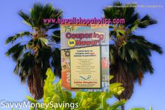 Couponing in Hawaii Book, FREE shipping this week! (valid until 22Jun2014)