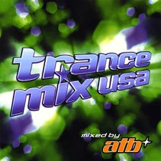 trance mix usa atb | Trance Mix USA – Various Artists – Discover music at…