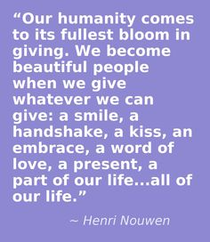 Henri Nouwen, a true man of God with words, worth listening to.