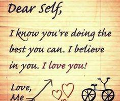 Dear self, I love you!