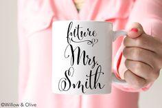 Personalized Future Mrs Mug Engagement Mug Future Mrs Mug Future Mrs Cup Engagement Gift Engaged Gift Proposal Gift Bride to Be Gift W0002 by WillowAndOlive on Etsy
