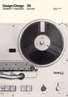 """ Design + Design Magazine 30. 1994-5, featuring the first Braun tape recorder TG 60 by Dieter Rams from 1965. """