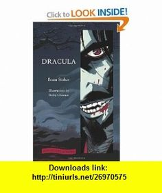 Dracula (Illustrated Classics) (9780061992155) Bram Stoker, Becky Cloonan , ISBN-10: 0061992151  , ISBN-13: 978-0061992155 ,  , tutorials , pdf , ebook , torrent , downloads , rapidshare , filesonic , hotfile , megaupload , fileserve