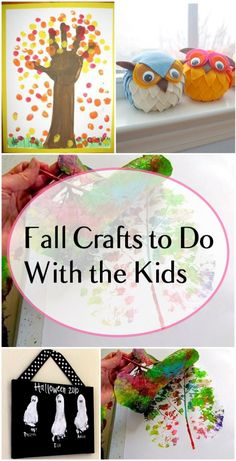 Fall Crafts to Do With the Kids; lots of fun creative ideas of kid crafts for fall
