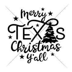 Merry Texas Christmas Y'all Tree SVG dxf png eps Files for Cutting Machines like Silhouette Cameo and Cricut, Commercial Use Digital Design Monogram Frame, Monogram Fonts, Silhouette Cameo Software, Silhouette Design, Stencils For Wood Signs, Christmas Svg, Christmas Decor, Christmas Stuff, Christmas Ideas