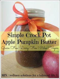 Simple Crock Pot Apple Pumpkin Butter {Grain-Free   Dairy-Free   Paleo   Vegan}   www.mixwellness.com
