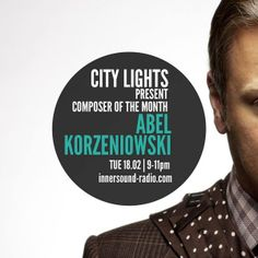 City Lights_Abel Korzeniowski_Composer of the Month_18 February