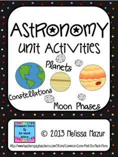 Astronomy - Unit Activities and Posters - Planets, Constel