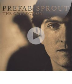 Listen to 'When Love Breaks Down' by Prefab Sprout from the album 'The Collection'
