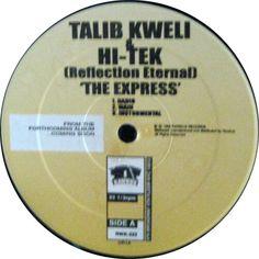 Talib Kweli & Hi-Tek : Reflection Eternal - The Express / Some Kind Of Wonderful