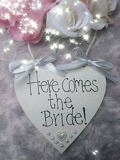"""""""HERE COMES THE BRIDE """"  heart Wedding Plaque/Sign Page boy/Flower girl"""