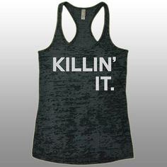 Killin' It Gym Workout Tank Top. Funny Running Gym Workout Shirt. Women's Workout Clothes. Tanks With Sayings.