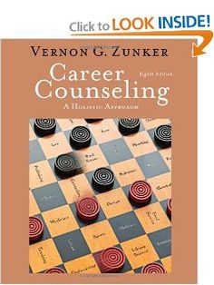 Career Counseling: A Holistic Approach, Edition (Graduate Career Counseling), a book by Vernon G. Psychology Careers, Career Counseling, Holistic Approach, Career Change, Career Development, Vernon, Textbook, Author, Teaching