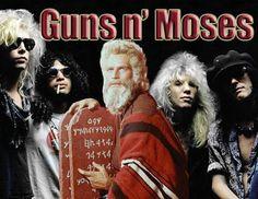 Guns'n'Moses.