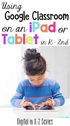 Are you confused on how to set-up Google Classroom on an iPad or Tablet? With this tutorial, you will be up and running in no time in your elementary classroom. Afraid Google apps are too complicated to use in your kindergarten, first grade or second grad